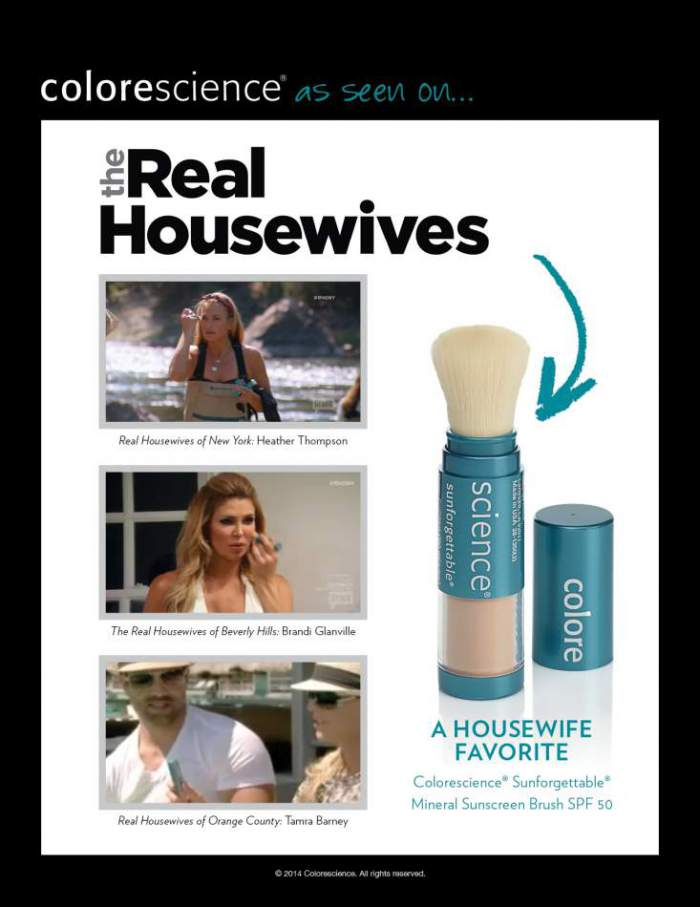The real housewives love colorescience